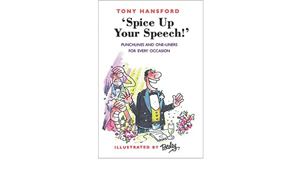 Spice Up Your Speech!: Punchlines and One-liners for Every