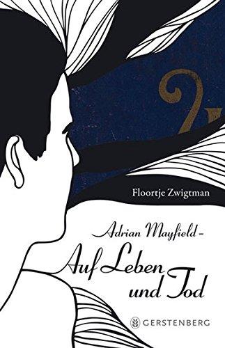 Adrian Mayfield - Auf Leben und Tod