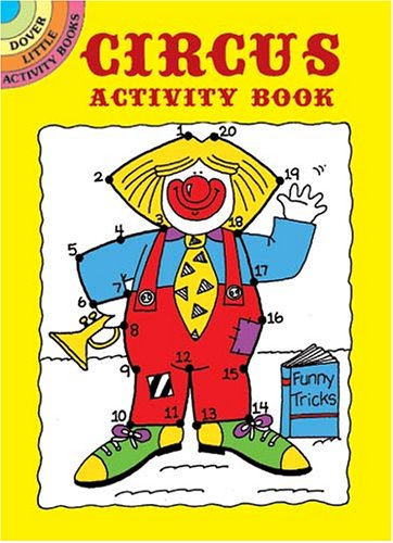Circus Activity Book (Activity Books, Mazes, Puzzies) por Becky J. Radtke