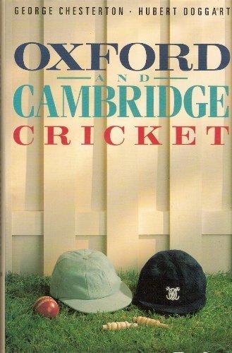 Oxford and Cambridge Cricket (The MCC cricket library) por Hubert Doggart