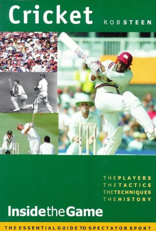 Cricket: Inside the Game por Rob Steen