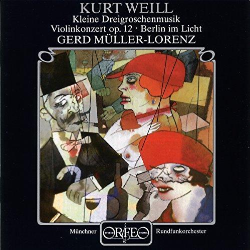 Klassische Zwölf-licht (Violinkonzert Op. 12 / Kleine Dreigroschenoper / Berlin im Licht)