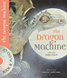 The Dragon Machine (Book & CD) (Book & CD)