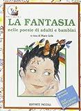 La fantasia nelle poesie di adulti e bambini
