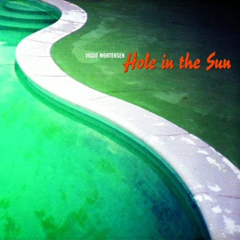 Hole in the Sun por Viggo Mortensen