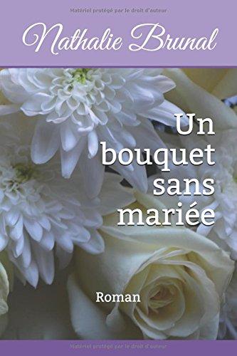 Un bouquet sans marie