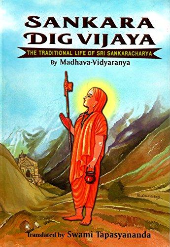 Sankara Dig Vijaya - The Traditional Life of Sri Sankaracharya