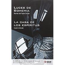 Guía de Lectura Luces de Bohemia y Casa de los Espíritus/10 - 9788498265637