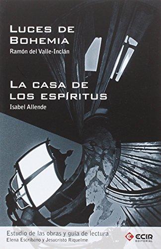 Guía de Lectura Luces de Bohemia y Casa de los Espíritus/10 - 9788498265637 por Jesucristo Riquelme Pomares