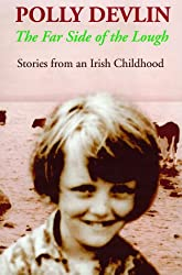 The Far Side of the Lough: Stories from an Irish Childhood
