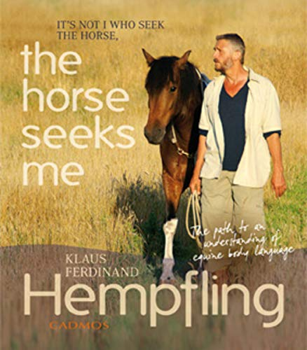 The Horse Seeks Me: It's not I who seek the horse (Horses) (English Edition)