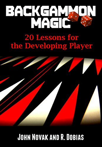 Backgammon Magic: 20 Lessons for the Developing Player (English Edition) (Kindle Dummies Fire Für)