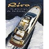 Riva : Le prestige du yachting