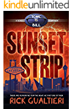 Sunset Strip: from the Tome of Bill Series