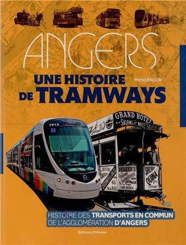 Angers : Une histoire de tramways