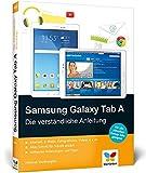 Samsung Galaxy Tab A: Die verständliche Anleitung