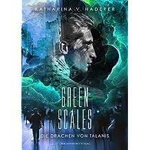 Green Scales: Die Drachen von Talanis