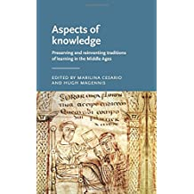 e6917286 Aspects of knowledge: Preserving and reinventing traditions of learning in  the Middle Ages (Manchester