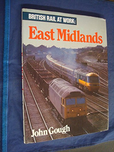 east-midlands-british-rail-at-work