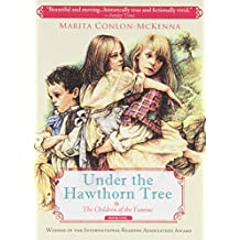 Under the Hawthorn Tree (Children of the Famine)