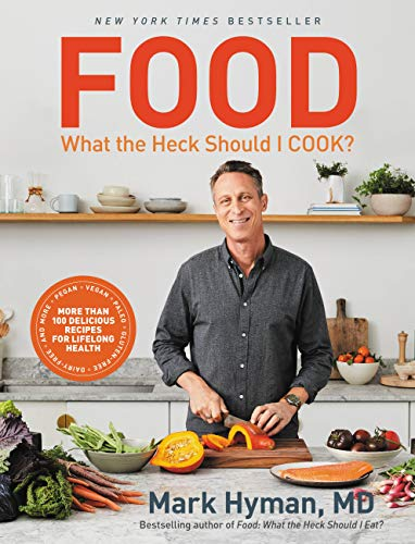 food: what the heck should i cook?: more than 100 delicious recipes--pegan, vegan, paleo, gluten-free, dairy-free, and more--for lifelong health (english edition)