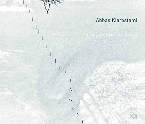 Preisvergleich Produktbild Abbas Kiarostami: Stille und bewegte Bilder
