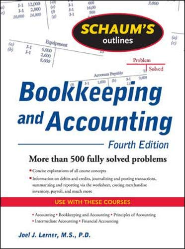 Schaum's Outline of Bookkeeping and Accounting, Fourth Edition (Schaums Outlines)