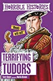 Horrible Histories: Terrifying Tudors