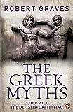 The Greek Myths: Vol. 1: v. 1