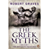 The Greek Myths: Vol. 1: v. 1