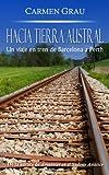 Image de HACIA TIERRA AUSTRAL: Un viaje en tren de Barcelona a Perth