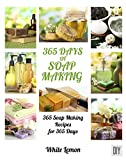 Health Beauty Supplies Best Deals - Soap Making: 365 Days of Soap Making: 365 Soap Making Recipes for 365 Days (Soap Making, Soap Making Books, Soap Making for Beginners, Soap Making Guide, ... Making Supplies, Crafting) (English Edition)