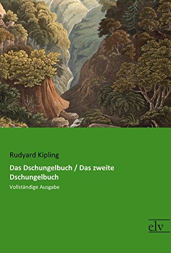 Das Dschungelbuch / Das zweite Dschungelbuch: Vollständige Ausgabe