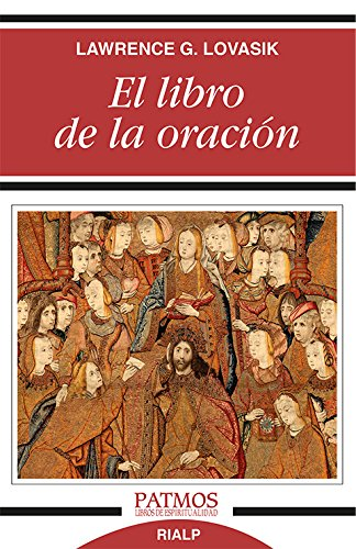 El Libro De La Oración (Patmos) por LAWRENCE G. LOVASIK