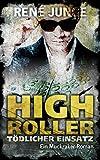 High Roller - Tödlicher Einsatz (Die Aufdecker 8) von René Junge
