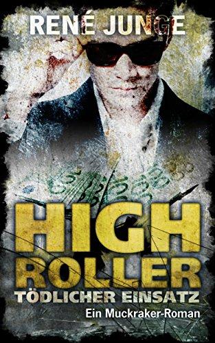 Buchseite und Rezensionen zu 'High Roller - Tödlicher Einsatz (Die Aufdecker 8)' von René Junge