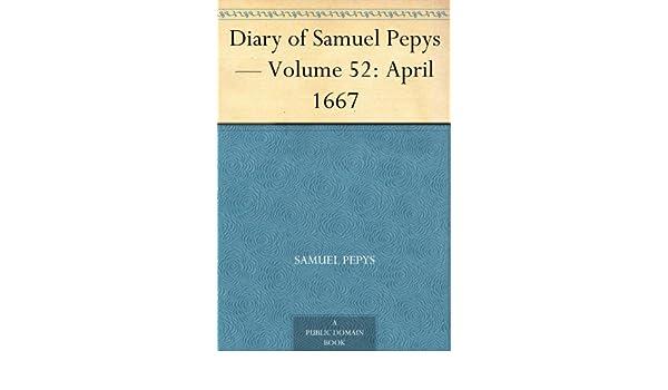 Diary of Samuel Pepys — Volume 54: June 1667