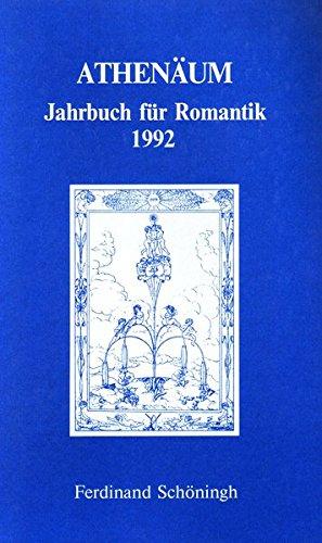 Athenäum Jahrbuch für Romantik: Athenäum. Jahrbuch für Romantik 1992: Bd 2