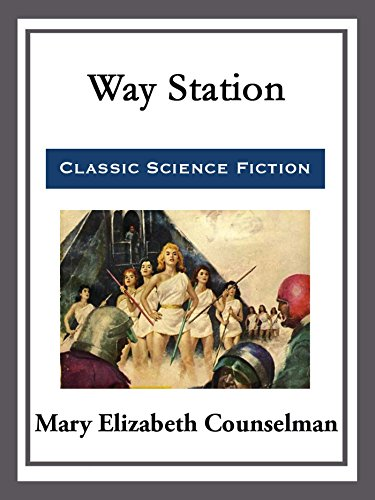 Way Station (English Edition) (Das Way Station)
