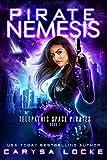 Pirate Nemesis (Telepathic Space Pirates Book 1) (English Edition)