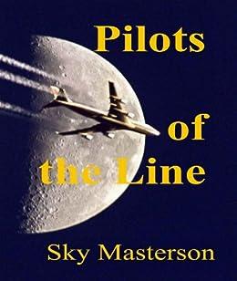Pilots of the Line (English Edition) von [Masterson, Sky]