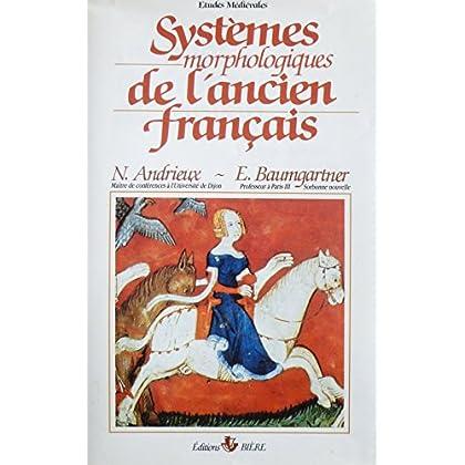 Systèmes morphologiques de l'ancien français