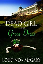 Dead Girl in a Green Dress (English Edition)