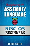Image de Raspberry Pi Assembly Language RISC OS Beginners (Hands On Guide) (English Edition)