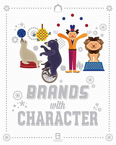 [(Brands with Character)] [Edited by Basheer Graphic Books] published on (November, 2014)