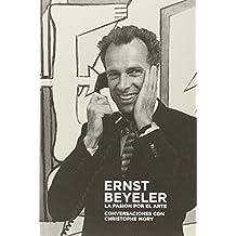 Ernst Beyeler: La pasión por el arte