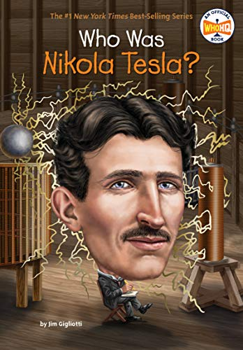 Who Was Nikola Tesla? por Gigliotti Jim