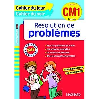 Cahier du jour/Cahier du soir Résolution de problèmes CM1 - Nouveau programme 2016