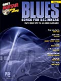 Blues Songs for Beginners: Easy Guitar Play-Along Volume 7 (English Edition)