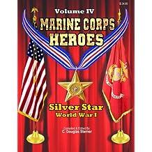Marine Corps Heroes: Silver Star (World War I)